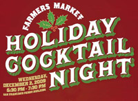 Holiday Farmers' Market Cocktail Night