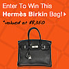 Enter to Win a Birkin Bag!