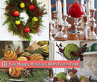 How-To: Say Happy Holidays With Fresh Fruit