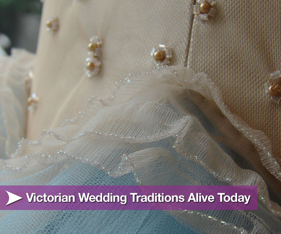 Victorian Wedding Traditions Alive Today