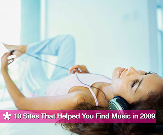 10 Sites That Helped You Find Music in 2009