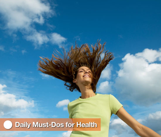 Stay Healthy With These Daily Must-Dos