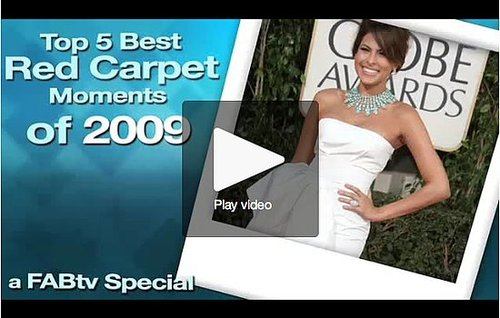 FabTV: Top 5 Best Red Carpet Moments of 2009!