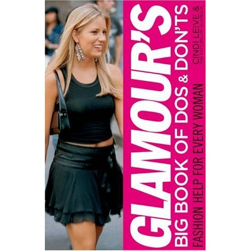 Fab Read: Glamour's Big Book of Dos and Don'ts