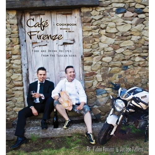 Fabio Viviani's Café Firenze Cookbook