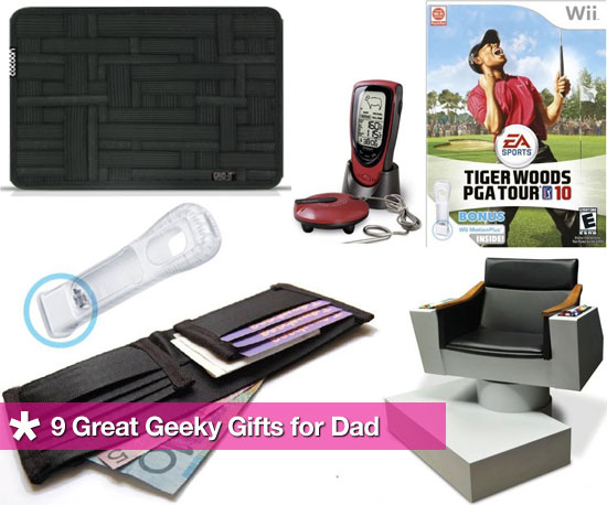9 Great Geeky Gifts For Dad