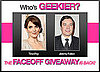 Play Our New Who's Geekier Faceoff Game — For a Chance to Win $1,000 Monthly!