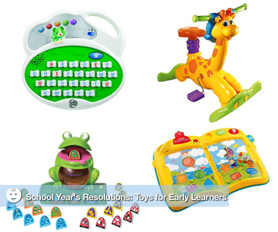 School Year's Resolutions: Toys For Early Learners