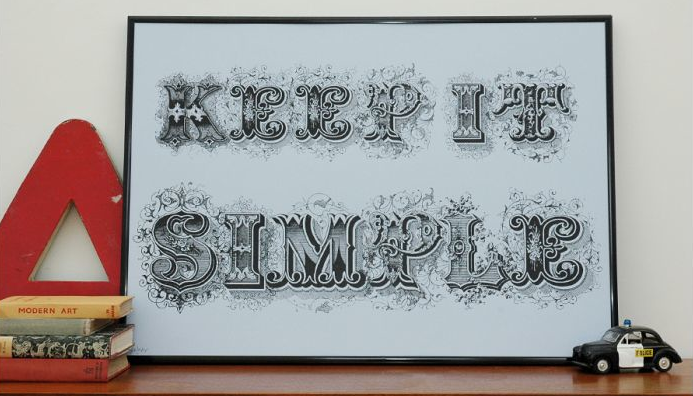 Remember the KISS (Keep It Simple, Stupid) rule? For some reason my shop teacher in grade school was fond of repeating it. This version, Keep It Simple ($45.83) is nicer, and prettier, too!