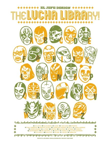 Wrestling fan in your casa? Then get him or her the El Jefe Design Lucha Libre Alphabet screenprint poster ($20).