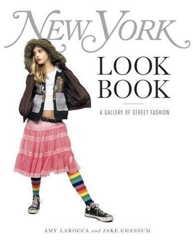 Fab Read: New York Look Book, A Gallery of Street Fashion