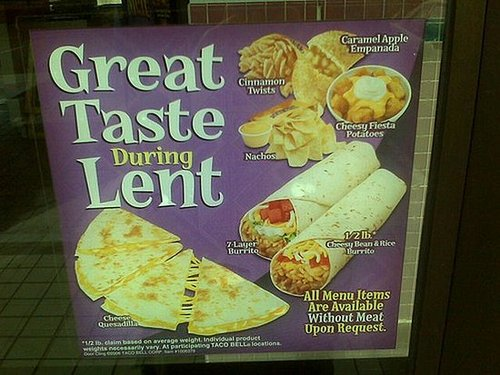 Nothing Says Lent Like a 7-Layer Burrito