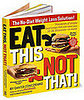 """Eat This Not That"" by David Zinczenko"
