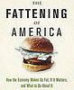 The Fattening of America Blames Obesity on the Economy