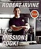 Do You Care If Robert Irvine Embellished His Résumé?
