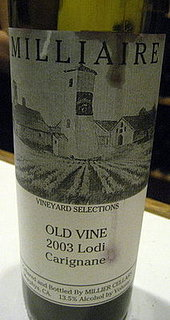 Happy Hour: Milliaire Old Vine 2003 Carignane