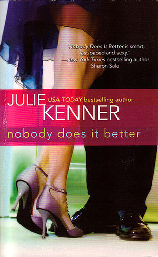 Nobody does it better-Julie Kenner