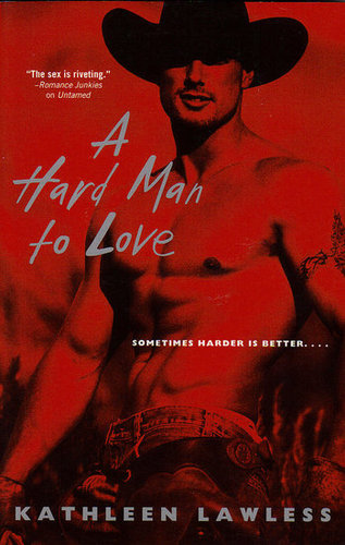 A Hard Man To Love-Kathleen Lawless