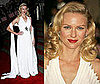 The Met's Costume Institute Gala: Naomi Watts