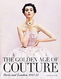 Fab Read: The Golden Age of Couture