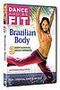 DVD Review: Dance and Be Fit — Brazilian Body