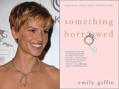 Hilary Swank Buys Up Rights to Something Borrowed