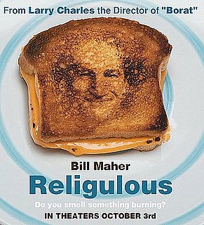 Briefing Book: Bill Maher's at the Box Office With Religulous