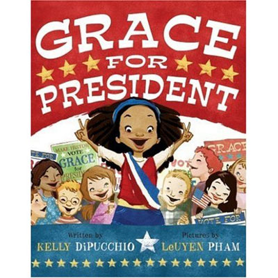 Grace for President ($11)