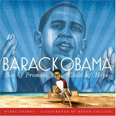 Barack Obama: Son of Promise, Child of Hope ($12)