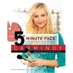 Carmindy's New Book; The 5 Minute Face (For makeup lovers, beginners, etc.)