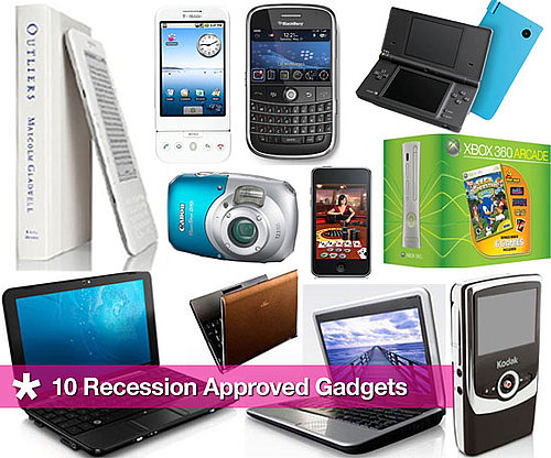 10 Recession Approved Gadgets