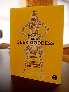 How to Be a Geek Goddess: Great For Aspiring Geeks