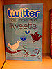 Twitter Gets its Own Book  272 Pages Worth!