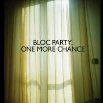 "Listen Up: ""One More Chance"" by Bloc Party"