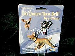 1998 TACO BELL Key Chain Yo Quiero The DOG TACO BELL - eBay (item 270416910613 end time Jul-27-09 19:05:06 PDT)