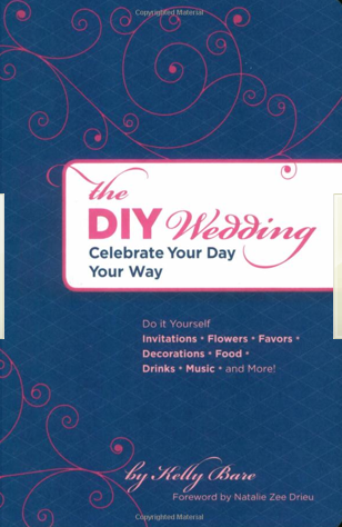 DIY Wedding: Celebrate Your Day Your Way