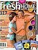 Fresh Home Hits News Stands Today
