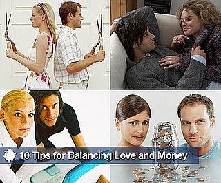 10 Tips For Balancing Love and Money