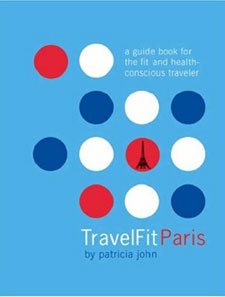 Oh La La: TravelFit Paris