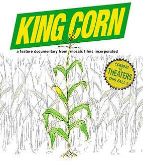 King Corn Coming to Theaters Near You