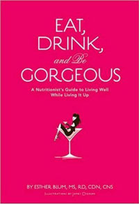 Weekend Reading: Eat, Drink and Be Gorgeous
