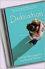 Dedication, by Emma McLaughlin and Nicole Kraus