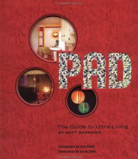Home Library: Pad — The Guide to Ultra-Living