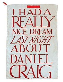 Last Night I Dreamt About Daniel Craig...