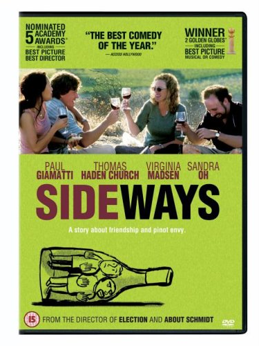 "Another movie recommendation - ""Sideways"""