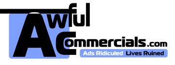 Website of the Day: AwfulCommercials.Com